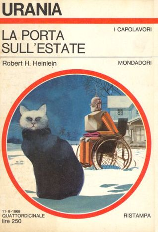 La porta sull'estate by Robert A. Heinlein