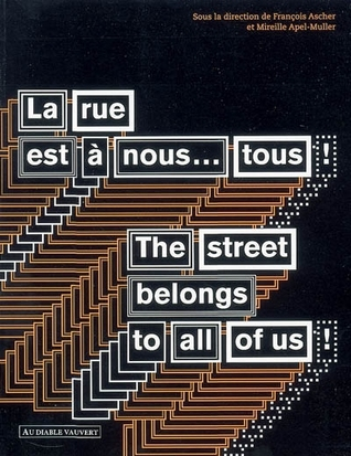 The street belongs to all of us by Mireille Apel-Muller