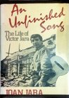 An unfinished song: The life of Victor Jara