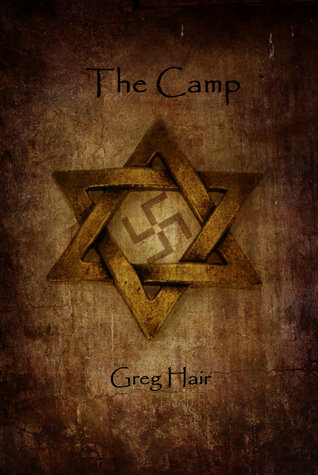 The Camp by Greg Hair