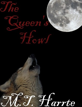 The Queen's Howl (Alexis Wolfe Series, #1)