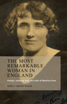 The Most Remarkable Woman in England