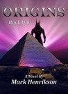 Origins by Mark Henrikson