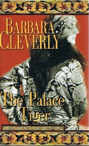 The Palace Tiger by Barbara Cleverly