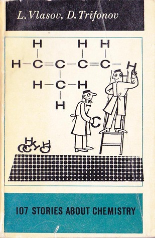 107 Stories About Chemistry by L. Vlasov