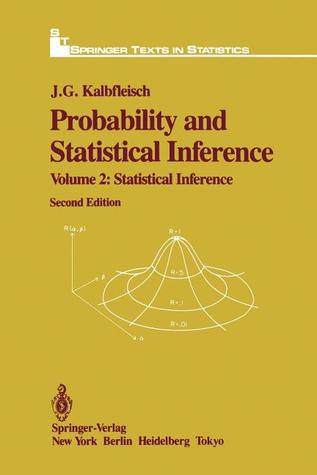 Probability and Statistical Inference: Volume 2: Statistical Inference