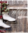 Great Classic Holiday Stories