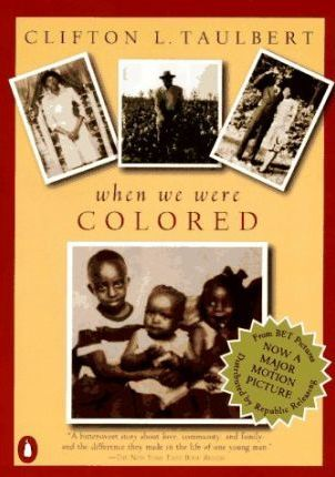 Once Upon a Time When We Were Colored: Tie In Edition