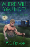 Where Will You Hide? (Dion, #2)