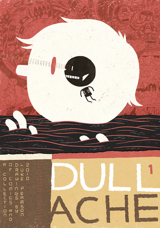 Dull Ache: a collection of comics and drawings