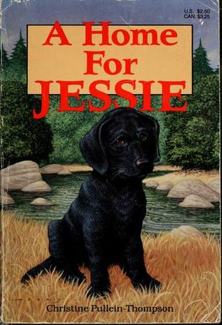 A Home for Jessie by Christine Pullein-Thompson