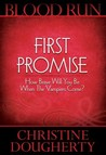 First Promise (Blood Run Trilogy #1)