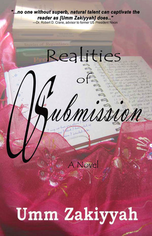 Realities of Submission by Umm Zakiyyah