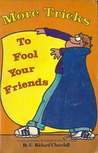 More Tricks to Fool Your Friends