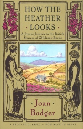 How the Heather Looks by Joan Bodger