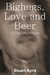Bighugs, Love and Beer