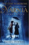 Into the Wardrobe: C. S. Lewis and the Narnia Chronicles