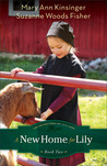A New Home for Lily (The Adventures of Lily Lapp, #2)