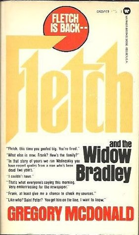 Fletch And The Widow Bradley by Gregory McDonald