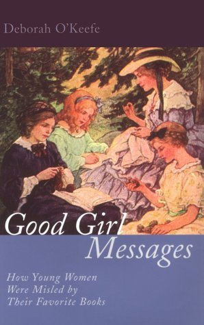 Good Girl Messages by Deborah O'Keefe