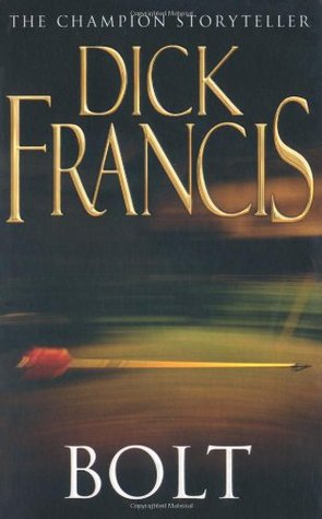 Bolt by Dick Francis