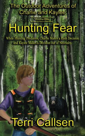 Hunting Fear (The Outdoor Adventures of Charlie and Kaylee #1)