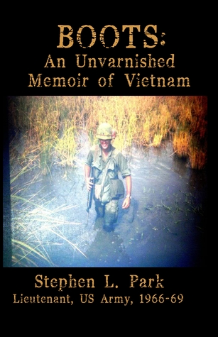 Boots:  An Unvarnished Memoir of Vietnam