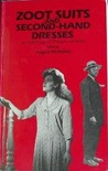 Zoot Suits and Second-Hand Dresses: An Anthology of Fashion and Music