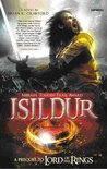 Isildur: A Prequel to Lord of The Rings