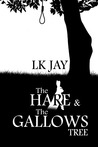 The Hare and the Gallows Tree