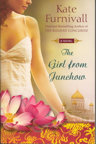 The Girl from Junchow by Kate Furnivall
