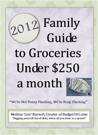 2012 Family Guide to Groceries under $250 a Month