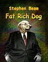Fat Rich Dog