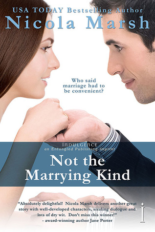 Not The Marrying Kind by Nicola Marsh