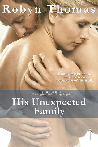 His Unexpected Family by Robyn  Thomas