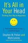 It's All in Your Head: Thinking Your Way to Happiness
