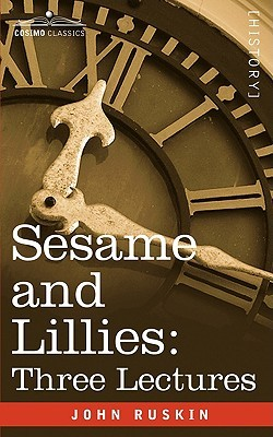Sesame and Lillies by John Ruskin