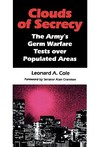 Clouds of Secrecy: The Army's Germ Warfare Tests Over Populated Areas: The Army's Germ Warfare Tests Over Populated Areas (Littlefield, Adams Quality Paperback)