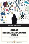 Great Interdisciplinary Ideas: A Reader for Writers