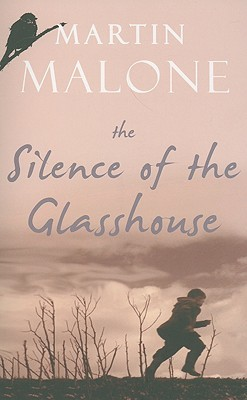 The Silence of the Glasshouse