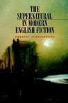 The Supernatural in Modern English Fiction