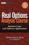 Real Options Analysis Course: Business Cases and Software Applications