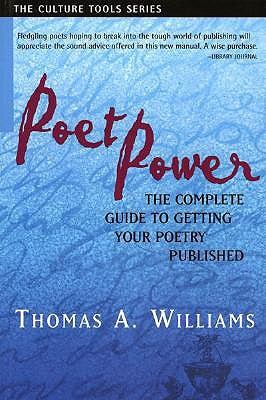 Poet Power by Thomas A. Williams