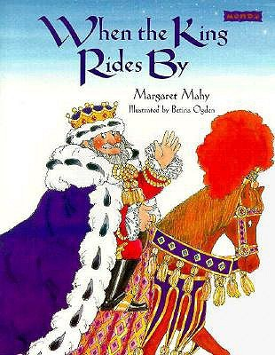 When the King Rides by by Margaret Mahy