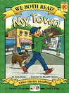 My Town (We Both Read - Level K)