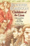 Children of the Lion: Cheysuli Omnibus 3 (Chronicles of the Cheysuli #5-6)