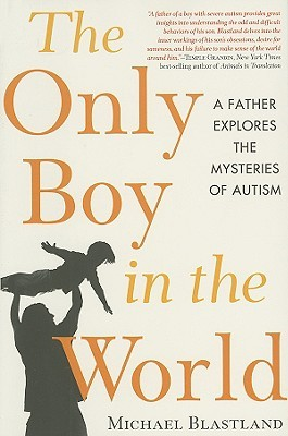 The Only Boy in the World by Michael Blastland