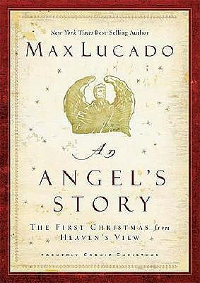 An Angel's Story by Max Lucado