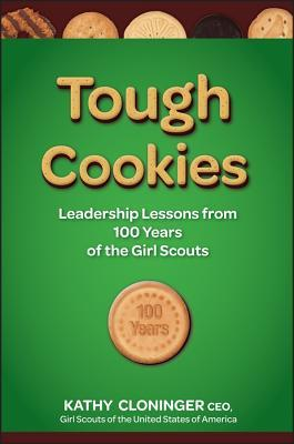tough cookies leadership lessons from 100 years of the