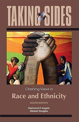 Taking Sides: Clashing Views in Race and Ethnicity